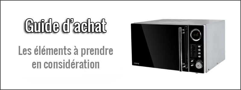 guide d'achat microondes