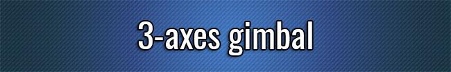 3-axes gimbal
