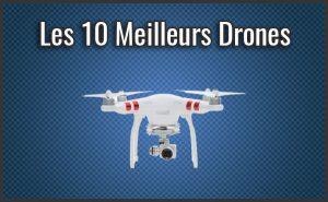 Quel est le Meilleur Drone? – Comparatif, Test, Avis (Septembre 2018)