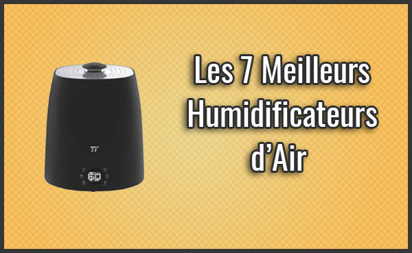 comparatif des 7 meilleurs humidificateurs d air test. Black Bedroom Furniture Sets. Home Design Ideas