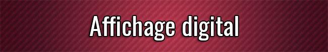 Affichage digital