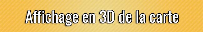 Affichage en 3D de la carte