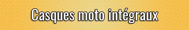 Casques moto intégraux