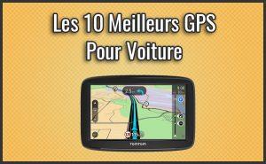 Quel est le Meilleur GPS Pour Voiture? – Comparatif, Test, Avis (Septembre 2018)