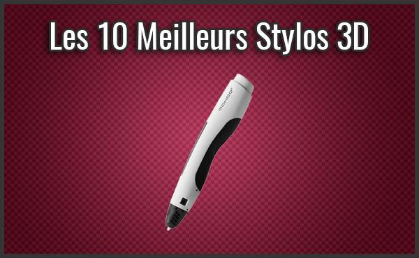 meilleur-stylo-3d