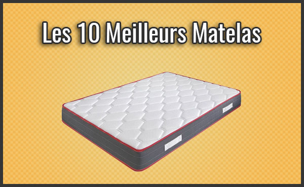 comparatif des 10 meilleurs matelas test avis juillet. Black Bedroom Furniture Sets. Home Design Ideas