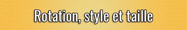 Rotación, estilo y tamaño