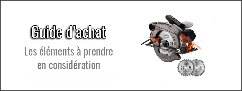 guide-d'achat-scie-circulaire