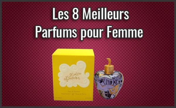 Quel est le Meilleur Parfum pour Femme(et le plus vendu) ? – Comparatif, Test, Avis (Janvier 2019)