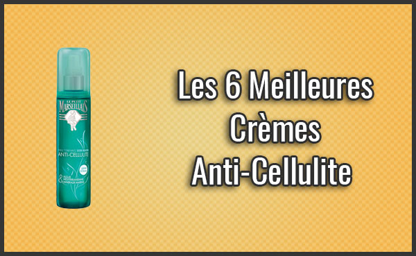 meilleure-crème-anti-cellulite