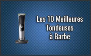 Quelle est la Meilleure Tondeuse à Barbe pour Homme ? – Aussi Professionnelles et pas Chères, Comparatif, Test (Janvier 2019)