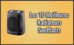 Quel est le Meilleur Radiateur / Chauffage Soufflant? Aussi pour Salle de Bain et pas Chers, Comparatif, Test (Janvier 2019)