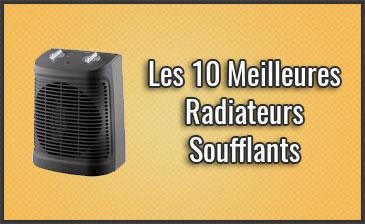 Quel est le Meilleur Radiateur / Chauffage Soufflant? Aussi pour Salle de Bain et pas Chers, Comparatif, Test (Novembre 2019)