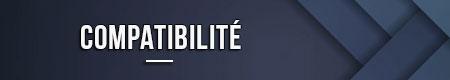 compatibilite