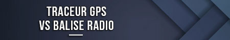 traceur-gps-vs-balise-radio