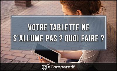 tablette-ne-s'allume-plus2