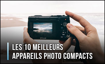 Quel est le Meilleur Appareil Photo Compact? - Comparatif, Test, Avis (Janvier 2020)