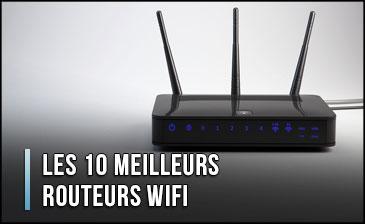 Quel est le Meilleur Routeur Wifi? - Comparatif, Test, Avis (Janvier 2020)