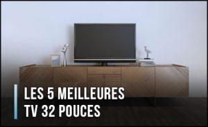 meilleure-tv-32-pouces