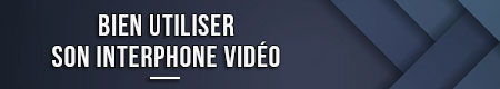 Haz un buen uso de tu videoportero